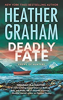 Deadly Fate (Krewe of Hunters Book 19) by [Heather Graham]