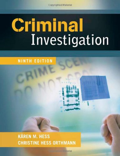 Criminal Investigation, 9th Edition
