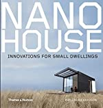 Nano House - Innovations for Small Dwellings de Phyllis Richardson