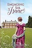 Engaging Sir Isaac: A Regency Romance (Inglewood)