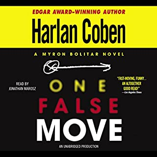 One False Move     A Myron Bolitar Novel              Auteur(s):                                                                                                                                 Harlan Coben                               Narrateur(s):                                                                                                                                 Jonathan Marosz                      Durée: 8 h et 12 min     3 évaluations     Au global 5,0