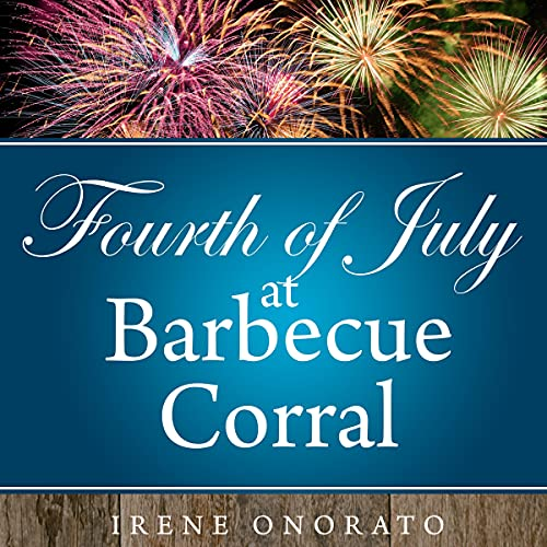 Fourth of July at Barbecue Corral cover art