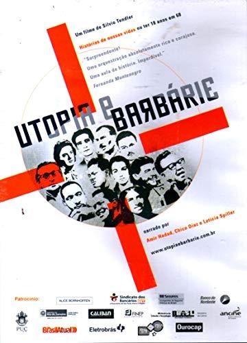 Utopia e Barbárie - ( Utopia e Barbárie ) Silvio Tendler