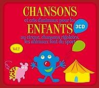 Chansons Et Cris D'animaux Vol