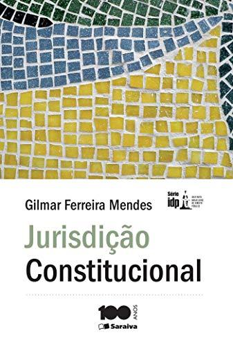 Jurisdição constitucional - 6ª edição de 2013
