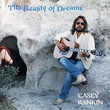 The Reality of Dreams (Remastered)