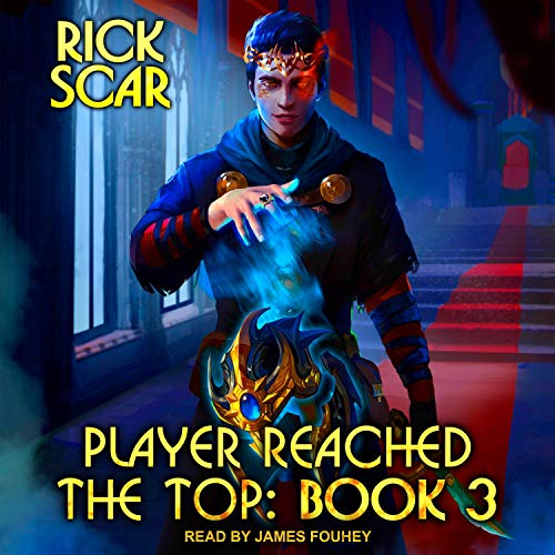 Player Reached the Top, Book 3 cover art