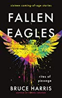 Fallen Eagles: Rites of Passage
