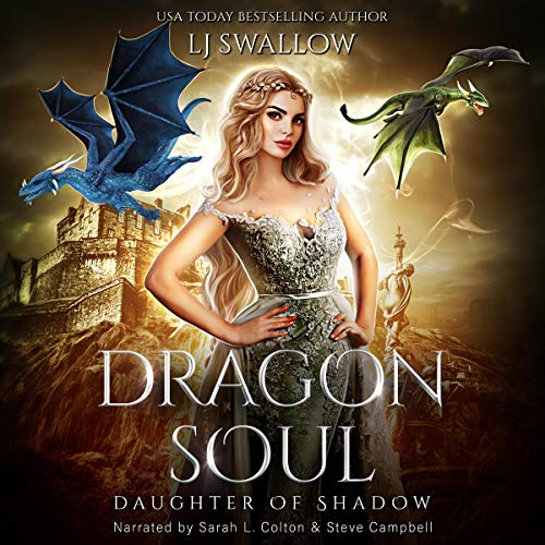 Dragon Soul Audiobook By L.J. Swallow cover art