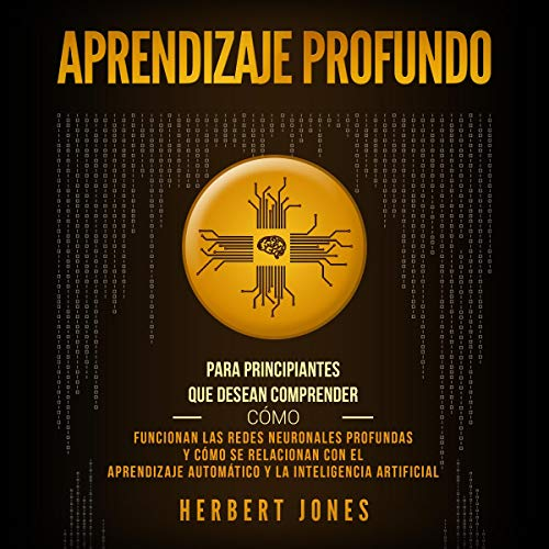 Aprendizaje profundo [Deep Learning] cover art