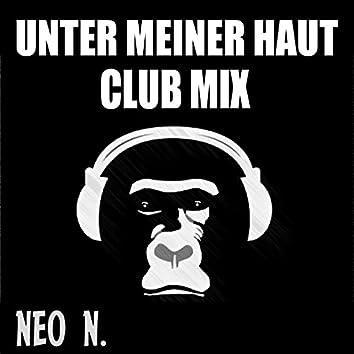 Unter meiner Haut (Club Mix)