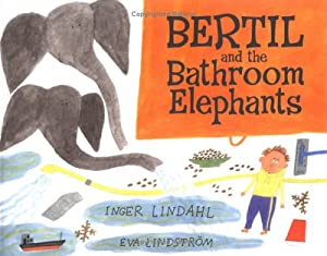 Bertil and the Bathroom Elephants