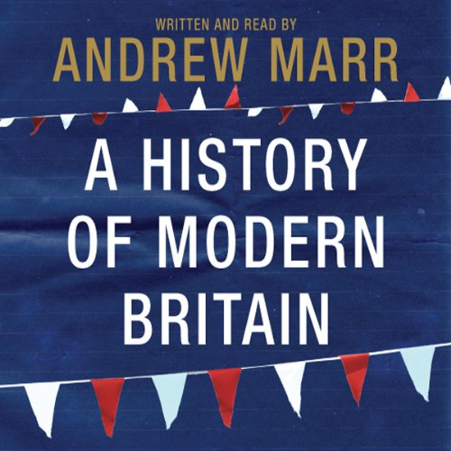 A History of Modern Britain audiobook cover art