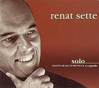 Solo Chants De Haute Provence (a Cappella)