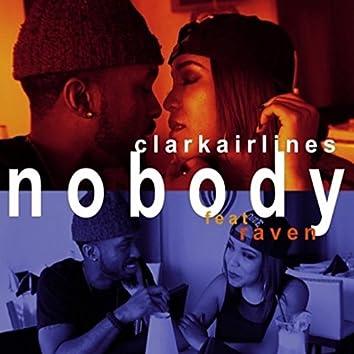 Nobody (feat. OhRaven)