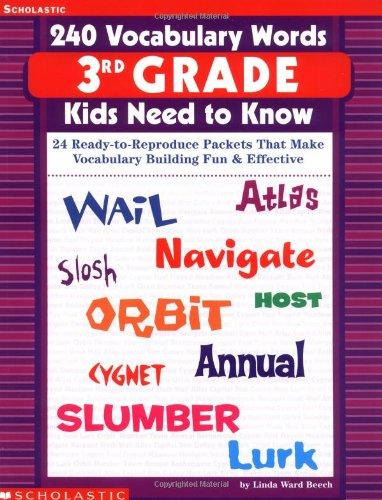 240 Vocabulary Words Kids Need to Know Grade 3: 24 Ready-to-reproduce Packets That Make Vocabulary Building Fun & Effective Grade 3の詳細を見る