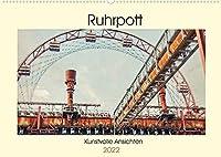 Ruhrpott - Kunstvolle Ansichten (Wandkalender 2022 DIN A2 quer): Das Ruhrgebiet. Von jeher eine besondere Region mit einer Vielzahl von beeindruckenden, sowie geheimnisvollen Orten und Ansichten. (Monatskalender, 14 Seiten )