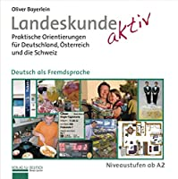 Landeskunde aktiv: Kursbuch