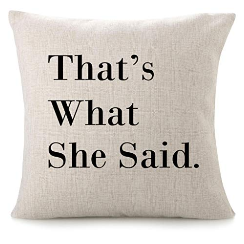 CHICCAT Cotton Linen Throw Pillow Case - That's What She Said Home Decor Wedding Gift Engagement Present Housewarming Gift Cushion Cover 18 X 18