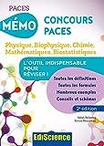 Mémo Concours PACES - 2éd. -Physique, Biophysique, Chimie, Mathématiques, Biostatistiques