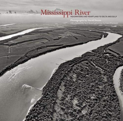 Mississippi River: Headwaters and Heartland to Delta and Gulf
