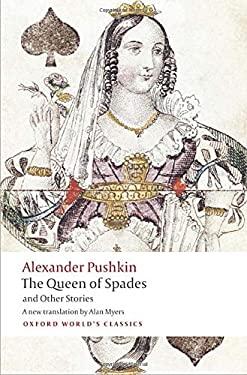 Tales of the Late Ivan Petrovich Belkin, The Queen of Spades, The Captain's Daughter, Peter the Great's Blackamoor (Oxford World's Classics)