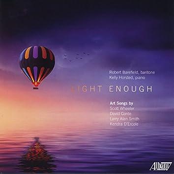 Light Enough