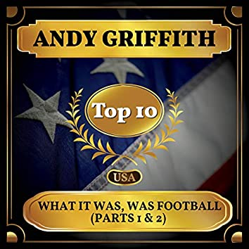 What It Was, Was Football (Parts 1 & 2) (Billboard Hot 100 - No 9)