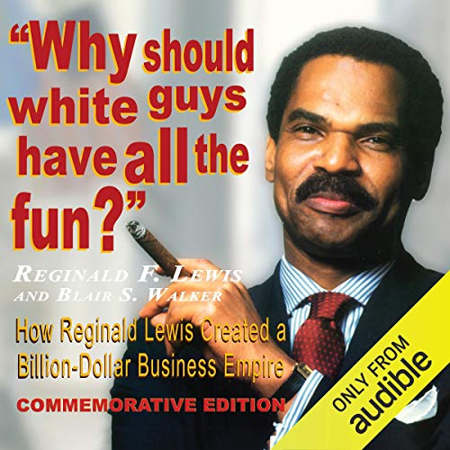 Page de couverture de Why Should White Guys Have All the Fun?