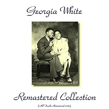 Georgia White Remastered Collection (All Tracks Remastered 2016)