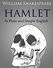 Hamlet In Plain and Simple English (Swipespeare)