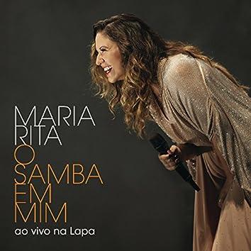 O Samba Em Mim (Ao Vivo Na Lapa)