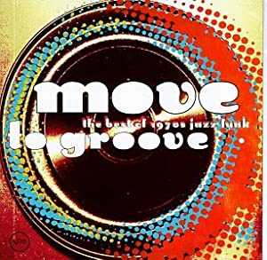 Move to Groove-70s Jazz/Fu