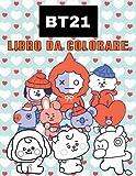 BT21 Libro da Colorare: Un meraviglioso libro da colorare per bambini e adulti...