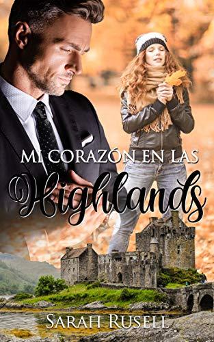 Mi corazón en las Highlands de Sarah Rusell