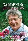 Gardening: Grief & Glory