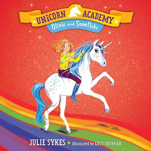 Olivia and Snowflake Audiobook By Julie Sykes cover art