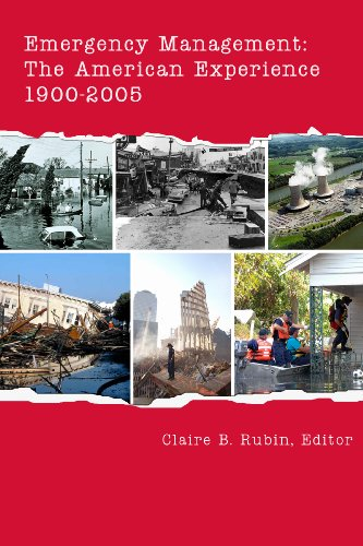Emergency Management: The American Experience 1900-2005