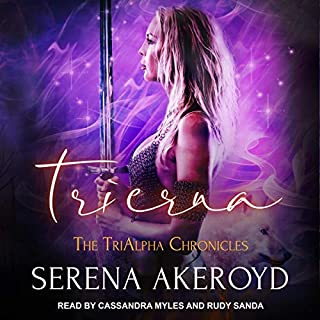 Trierna     The TriAlpha Chronicles, Book 5              By:                                                                                                                                 Serena Akeroyd                               Narrated by:                                                                                                                                 Cassandra Myles,                                                                                        Rudy Sanda                      Length: 9 hrs and 10 mins     1 rating     Overall 5.0
