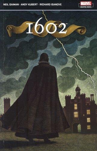 1602 by Neil Gaiman