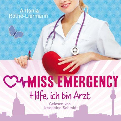 Hilfe, ich bin Arzt (Miss Emergency 1) Titelbild