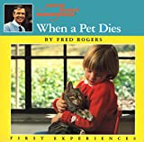 When a Pet Dies (Mr. Rogers) - Fred Rogers