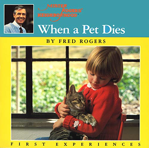 Compare Textbook Prices for When a Pet Dies Reissue Edition ISBN 8601300374536 by Rogers, Fred