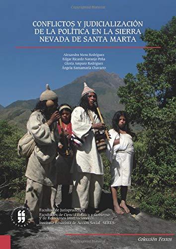 Conflictos y judicialización de la política en la Sierra Nevada de Santa Marta
