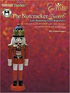 """The Nutcracker """"Sweet"""": Late Beginning Level Repertoire"""