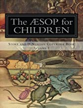 Aesop for Children: Story and D'Nealian Copybook Volume I (Aesop for Children Story and Copybook) (Volume 1)