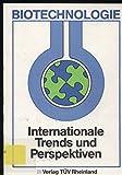 Biotechnologie. Internationale Trends und Perspektiven - Alan T. Bull