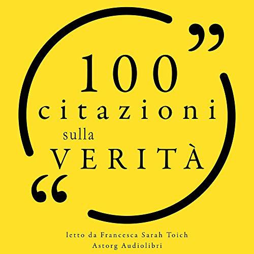 Couverture de 100 citazioni sulla verità