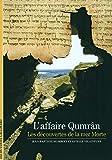 L'affaire Qumrân - Les découvertes de la mer Morte