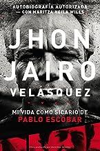 Mi Vida Como Sicario de Pablo Escobar